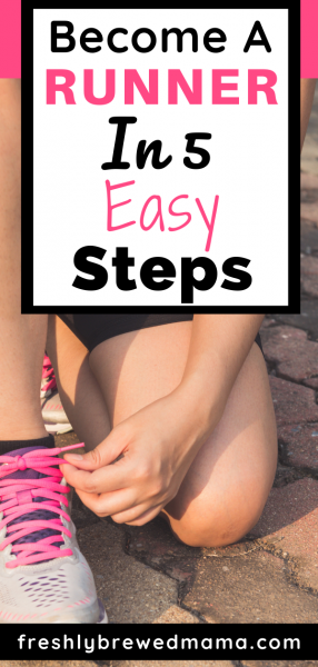 become a runner in 5 easy steps