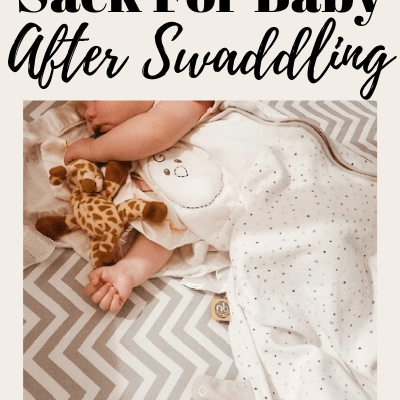 The Best Sleep Sack For Baby After Swaddling