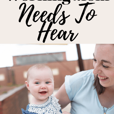 Working Moms Encouragement