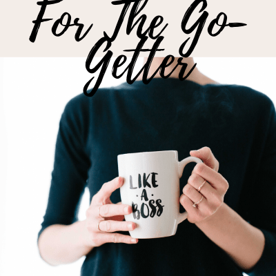 Career Advice For The Go-Getter