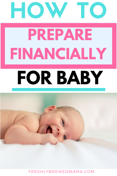 how to prepare financially for a baby pin