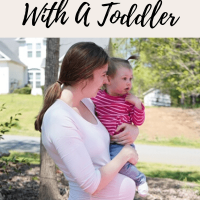 Tackling Pregnancy With A Toddler