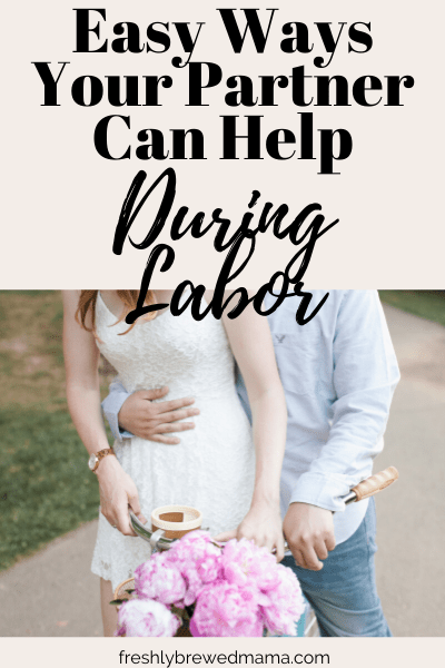 supporting partner during labor